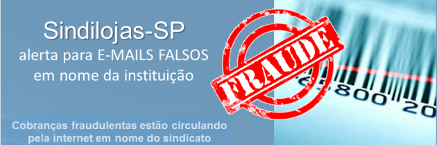 Sindilojas-SP alerta para e-mails falsos em nome da instituição