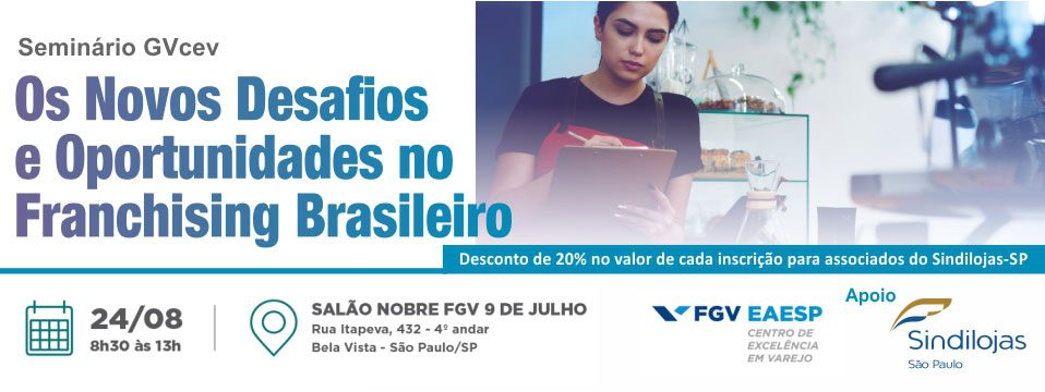 Evento GV: Desafios e Oportunidades do Franchising